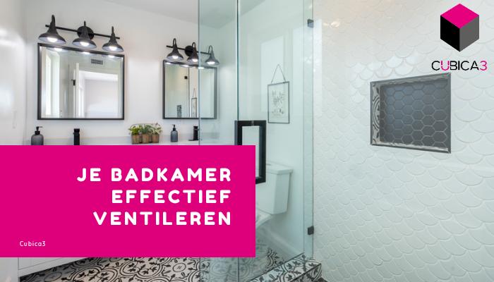 Gids voor het effectief ventileren van je badkamer zonder raam