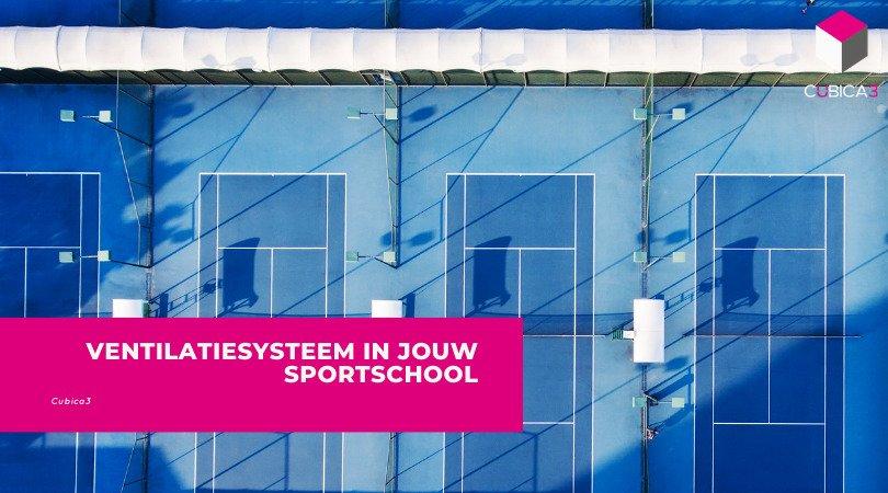 Ventilatiesysteem in jouw sportschool